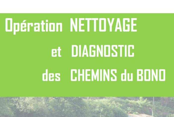 Opération nettoyage et diagnostic des chemins du Bono