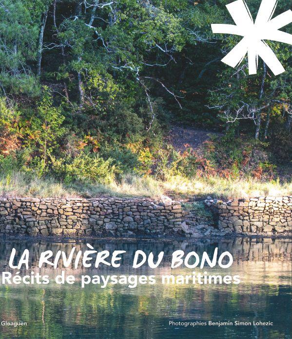 La Rivière du Bono – Récits de paysages maritimes